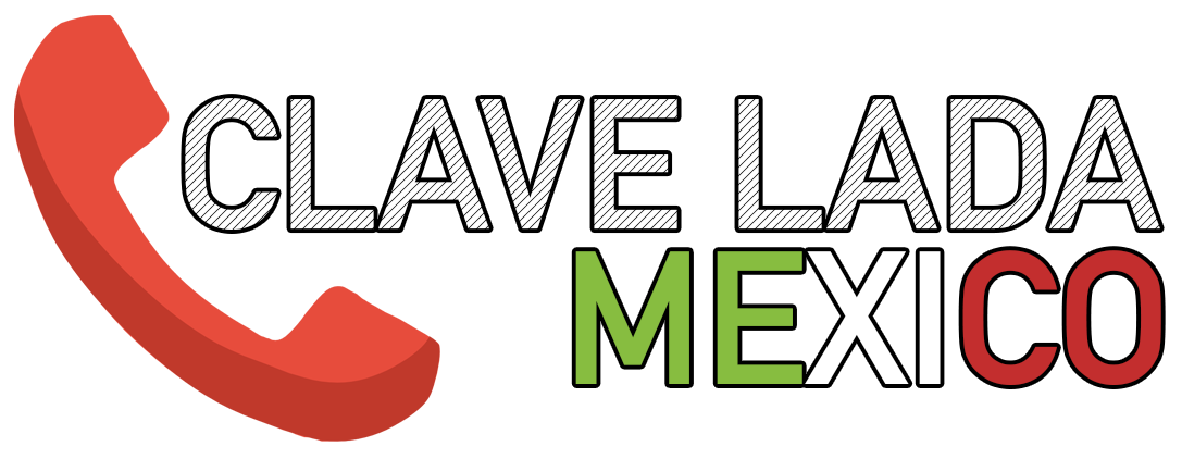 Clave LADA de Mexico y sus Ciudades